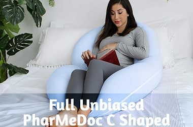 Fully Unbiased PharMeDoc C Shaped Pregnancy Pillow Review