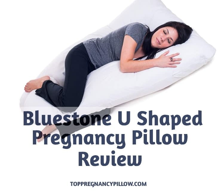 Bluestone Full Body U Shaped Pregnancy Pillow Review